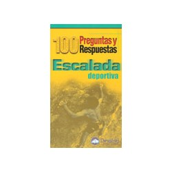 100 PREGUNTAS ESCALADA DEPORTIVA