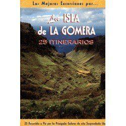 LAS MEJORES EXCURSIONES ISLA DE LA GOMERA
