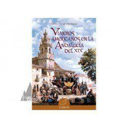 VIAJEROS AMERICANOS POR LA ANDALUCIA DEL XIX