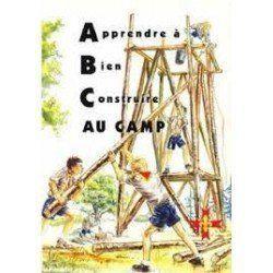 918126 APPRENDRE A BIEN CONSTRUIRE AU CAMP